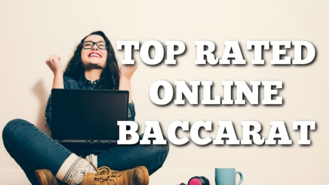 top rated Baccarat Sites