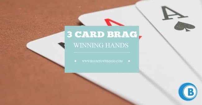 3 Card Brag Winning Hands