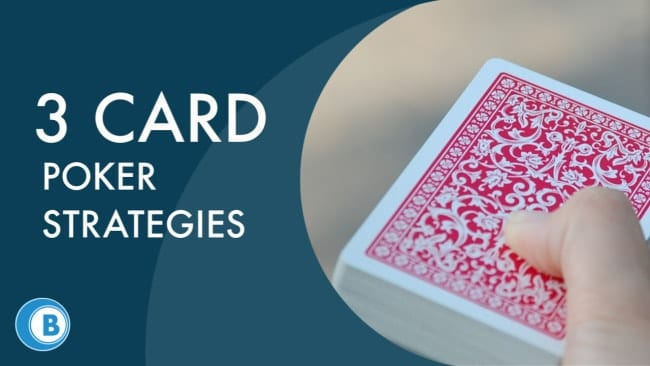 3 Card Poker Strategies