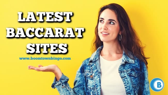 Latest Baccarat Sites