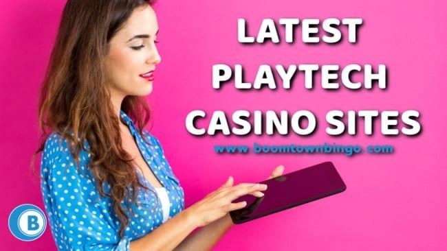 Latest PLaytech Casino