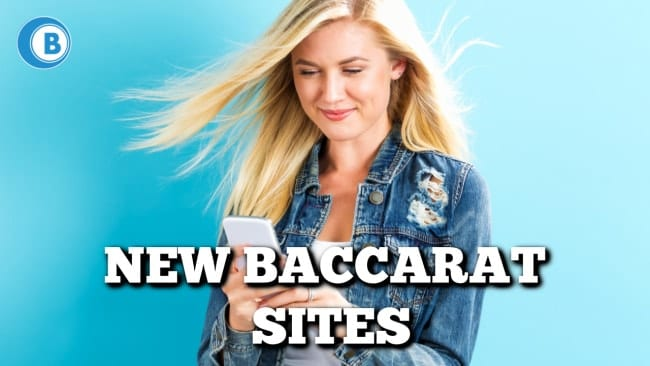 New Baccarat Sites