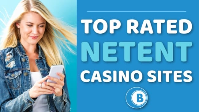 Top Rated Netent Casinos