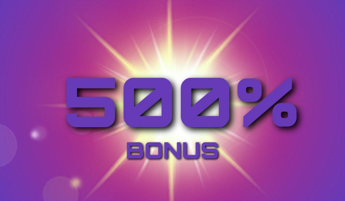 500% Casino Bonus