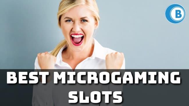 Best Microgaming Slots