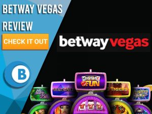 """Black background with slot machines and Betway Vegas Logo. Blue/white square to left with text """"Betway Vegas Review"""", CTA below and Boomtown Bingo"""