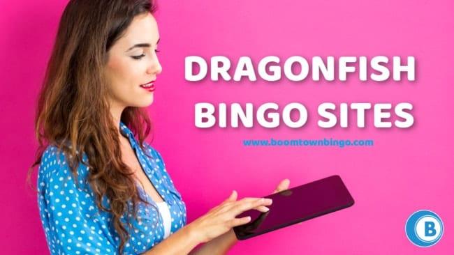 Dragonfish Bingo Sites