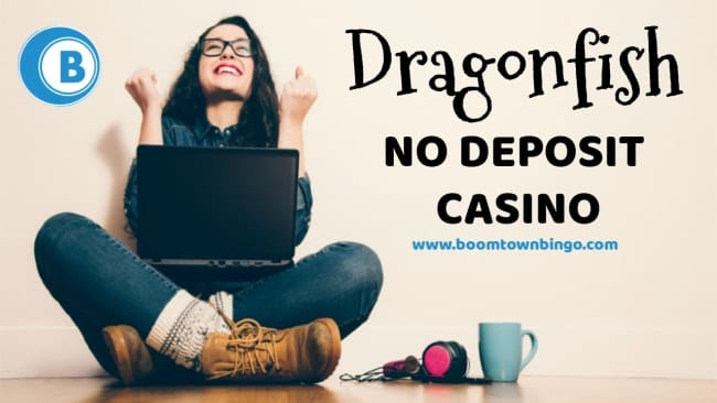 Dragonfish No Deposit Casino