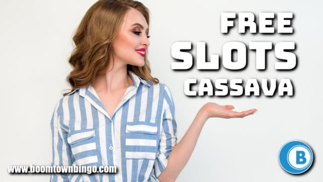 Free Cassava Slots Sites