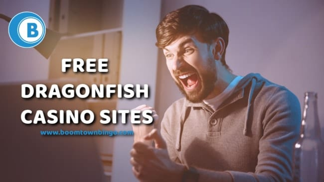 Free Dragonfish Casino