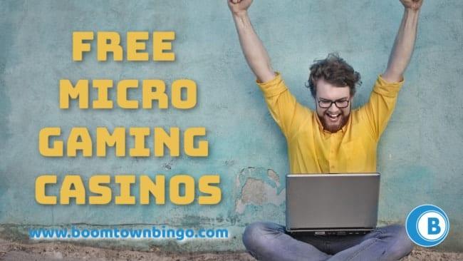 Free Microgaming Casinos