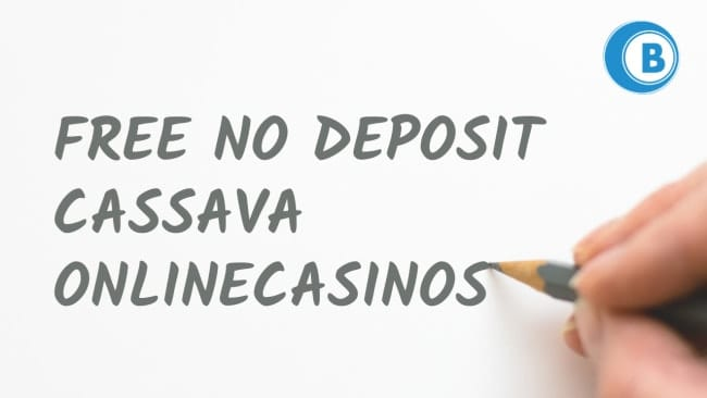 Free No Deposit Cassava Casino