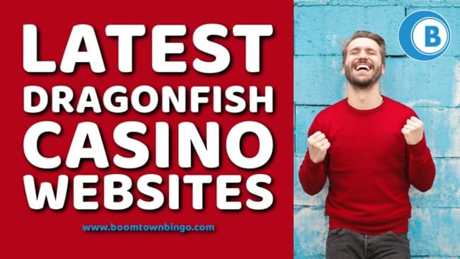 Latest Dragonfish Casino