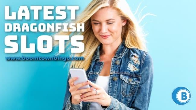 Latest Dragonfish Slots