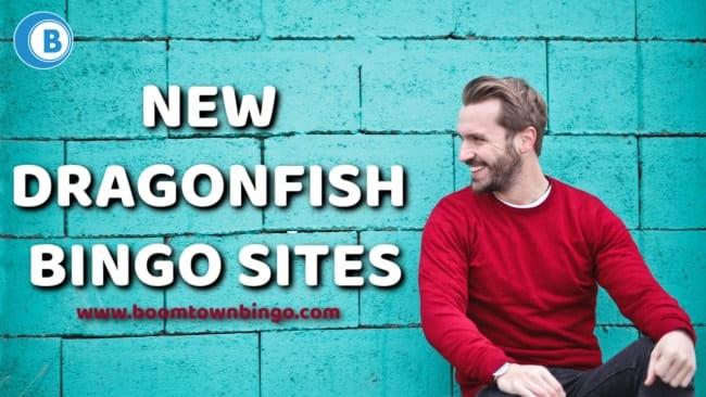 New Dragonfish Bingo