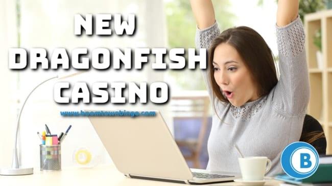 New Dragonfish Casino