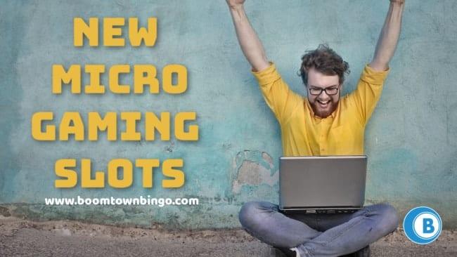 New Microgaming Slots
