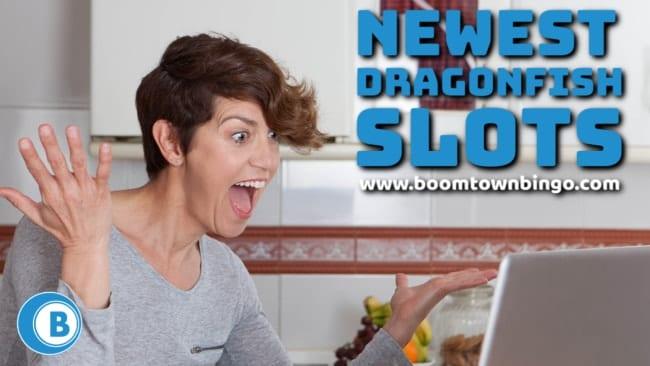 Newest Dragonfish Slots