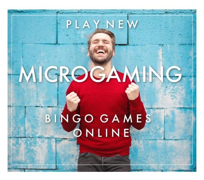Play New Microgaming Bingo Sites