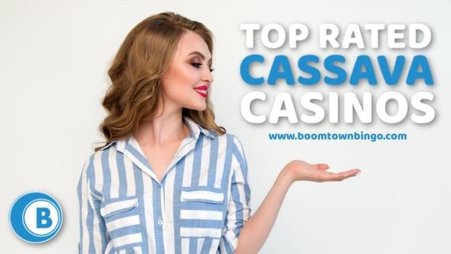 Top Rated Cassava Casino