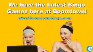 Latest Bingo Games at Boomtown