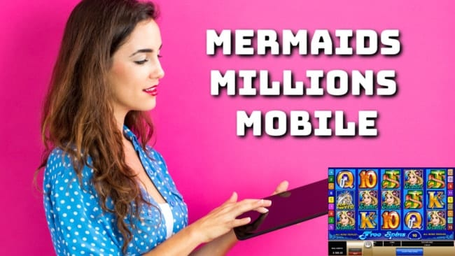 Mermaids Millions Mobile