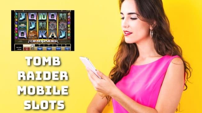 Tomb Raider Mobile Slots