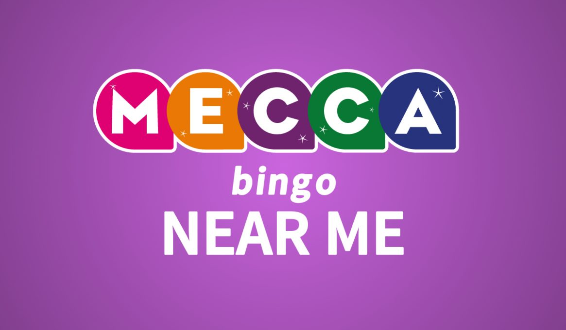 Mecca Bingo Near Me