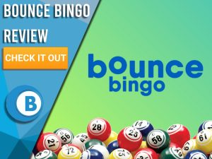 "Green background with bingo balls and Bounce Bingo logo. Blue/white square to left with text ""Bounce Bingo Review"", CTA below and Boomtown Bingo logo."