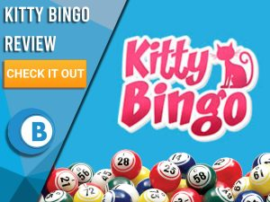 """Blue background with bingo balls and Kitty bingo logo. Blue/white square to left with text """"Kitty Bingo Review"""", CTA below and Boomtown Bingo!"""