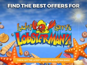 The background is the ocean. The logo for Lucky Larrys Lobstermania can be seen.