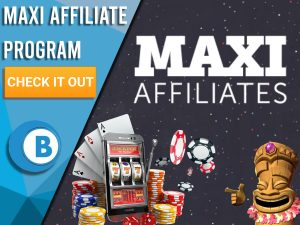 """Black background with casino imagery, slot machine character and Maxi Affiliates logo. Blue/white square to left with text """"Maxi Affiliate Program"""", CTA below it and BoomtownBingo logo underneath that."""