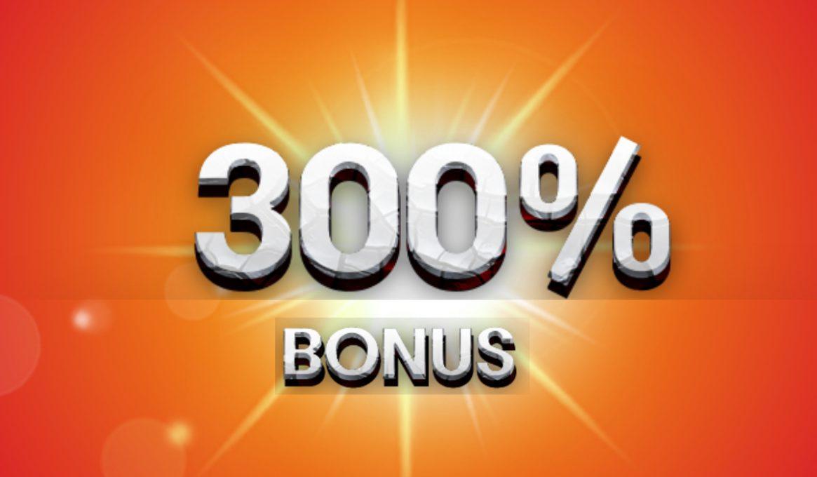 300% Deposit Bonus Sites