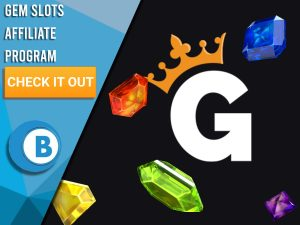 """Background of black with gems and Gem Slots Affiliate logo. Blue/white square to left with text """"Gem Slots Affiliate Program"""", CTA below that and BoomtownBingo Logo."""