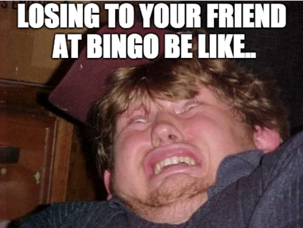 Losing To Friend Bingo