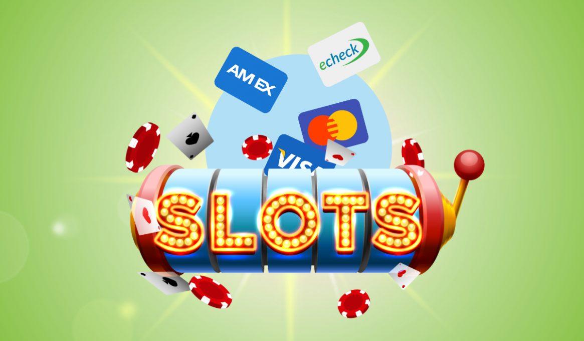 Slots Payment Methods