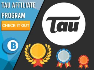 """Grey background with 3 different medals and Tau logo. Blue/white square on left with text """"Tau Affiliate Program"""", CTA below it and BoomtownBingo!"""