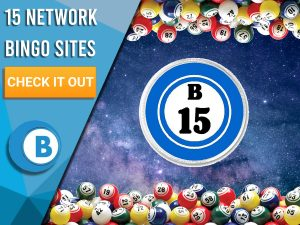 """Background of space. Bingo ball number 15, to the left blue/white square taking over half screen. Text """"15 Network Bingo Sites"""", CTA Beneath it and BoomtownBingo Logo."""