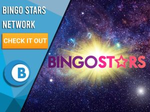 """Background of space with blue/white square covering half the background. The logo for BingoStars can be seen on the space with text to the left saying """"Bingo Stars Network"""", CTA beneath it and the BoomtownBingo Logo."""