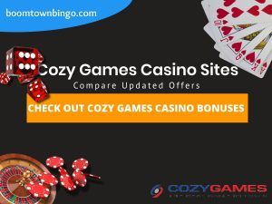 "A Black background with a white circle with 50% opacity covering half of the background. A blue oval can be seen in the top left with ""boomtownbingo.com"" inside of it. Two lines of text in white writing are displayed in the middle, with an orange box with one line of white text within it. A roulette table can be seen in the bottom left, with casino chips coming out of it. In the opposite corner, 5 cards can be seen spread out, going from 10, J, Q, K, Ace, all in the heart suit (top right). In the middle right, 3 casino dice can be seen being rolled onto the orange box, being red and white in colour. Also, in the bottom right, the Cozy Games logo can be seen."