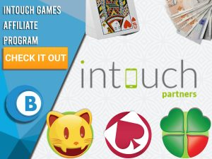 "White background with 3 symbols at the botttom, stack of cards and cash and intouch partners logo. Blue/white square to left with text ""Intouch Games Affiliate Program"", CTA below and BoomtownBingo logo below that."