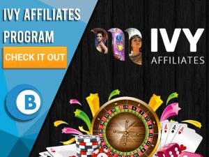 "Black background with casino related items at the bottom with Ivy Affiliates Logo present in centre. Blue/white square with text ""Ivy Affiliates Program"", CTA below and BoomtownBingo logo below that."