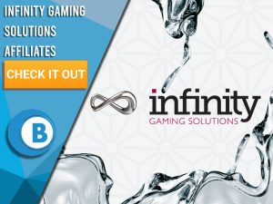 """White Background with Infinity Gaming Solutions logo in the centre. Blue/white square with text """"Infinity Gaming Solutions Affiliates"""", CTA below and BoomtownBingo logo under that."""