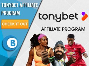 "White background with Tennis player, football player and Gonzo and the Tonybet logo. Blue/white square with text ""TonyBet Affiliate Program"", CTA below and BoomtownBingo logo under that."