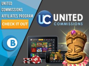 """Grey background with tiki head pointing at technology with gambling platforms on it. Logo for United Commissions is seen. Blue/white square with text """"United Commissions Affiliates Program"""", CTA button, BoomtownBingo logo beneath it."""