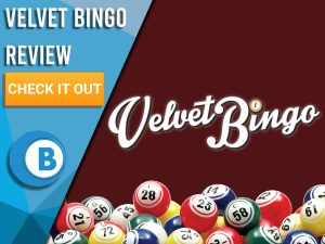 "Maroon Background with bingo balls and Velvet Bingo logo. Blue/white square to left with text ""Velvet Bingo Review"", CTA below and Boomtown Bingo logo beneath."