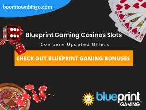 """A Black background with a white circle with 50% opacity covering half of the background. A blue oval can be seen in the top left with """"boomtownbingo.com"""" inside of it. Two lines of text in white writing are displayed in the middle, with an orange box with one line of white text within it. A roulette table can be seen in the bottom left, with casino chips coming out of it. In the opposite corner, 5 cards can be seen spread out, going from 10, J, Q, K, Ace, all in the heart suit (top right). In the middle right, 3 casino dice can be seen being rolled onto the orange box, being red and white in colour. Also, in the bottom right, the Blueprint logo can be seen."""