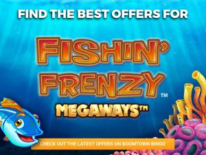 "Under water background, with coral and a fish being shown. The logo for fishing Frenzy can be seen, with text stating ""Find the best offers for"""