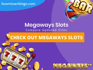 """A purple background with a white circle with 50% opacity covering half of the background. A blue oval can be seen in the top left with """"boomtownbingo.com"""" inside of it. Two lines of text in white writing are displayed in the middle, with an orange box with one line of white text within it. A slot machine can be seen in the bottom left, dispensing coins around the corner. In the opposite corner, a bunch of slot signs can be seen (top right). Also, in the bottom right, the Megaways logo can be seen."""