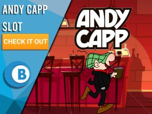 """Background of cartoon pub, with Andy Capp logo and Andy Capp in the centre. Blue/white square takes up half of image, with text """"Andy Capp Slot"""", CTA beneath it and logo of BoomtownBingo below that."""